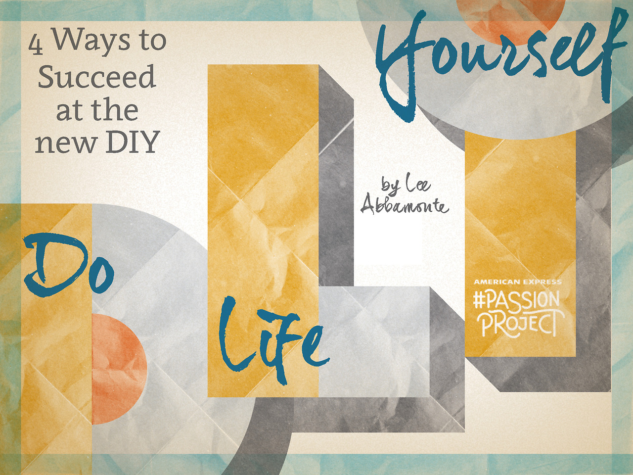 American Express Passion Project: Do Life Yourself
