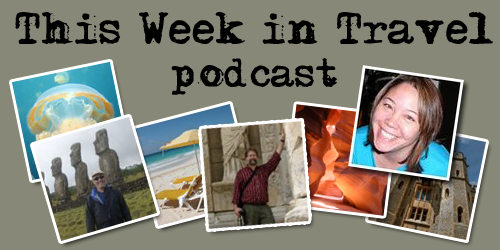 This week in travel, travel, podcast