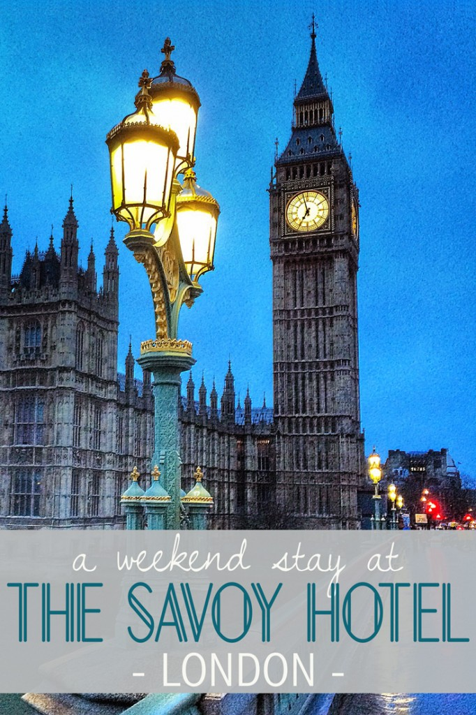 A Perfect Weekend at The Savoy Hotel London, The Savoy Hotel London, Savoy Hotel, London, Fairmont Hotels, England, UK, United Kingdom, luxury, Big Ben, Parliament